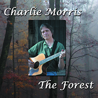 Click to order The Forest, the new CD from Charlie Morris.