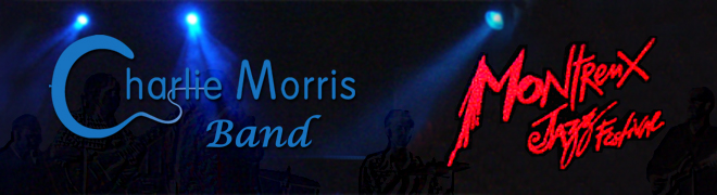 Charlie Morris Band at the Montreux Jazz Festival
